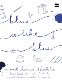 Blue Is Like Blue: Stories