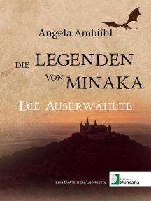 Die Legenden von Minaka: Die Auserwählte