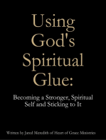 Using God's Spiritual Glue