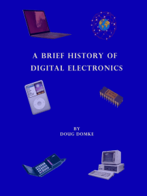 A Brief History of Digital Electronics