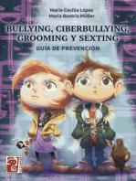Bullying, ciberbullying, grooming y sexting