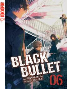 Black Bullet – Light Novel, Band 6