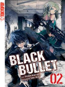 Black Bullet – Light Novel, Band 2