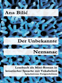 Der Unbekannte / Neznanac: Kroatisch-leicht.com