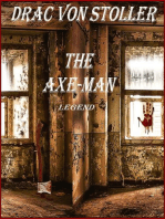 The Axe-Man Legend