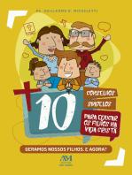 10 conselhos singelos para educar os filhos na vida cristã