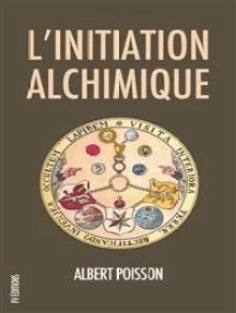 L'initiation alchimique