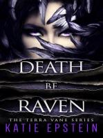 Death Be Raven
