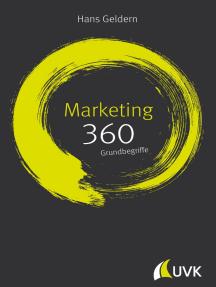 Marketing: 360 Grundbegriffe kurz erklärt