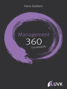 Management: 360 Grundbegriffe kurz erklärt