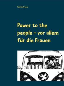 Power to the people: vor allem für die Frauen