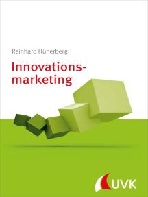 Innovationsmarketing: Marketing konkret