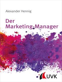 Der Marketing-Manager: Grundwissen