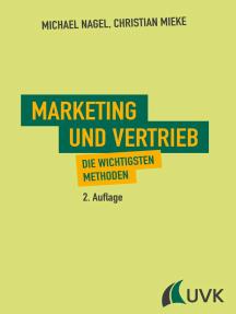 Marketing und Vertrieb: Die wichtigsten Methoden