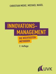 Innovationsmanagement: Die wichtigsten Methoden