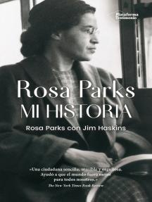 Rosa Parks: Mi historia