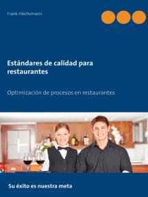 Estándares de calidad para restaurantes: Optimización de procesos en restaurantes