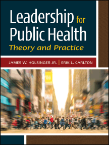 Read Leadership For Public Health Theory And Practice Online By James Holsinger Books