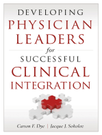 Developing Physician Leaders for Successful Clinical Integration