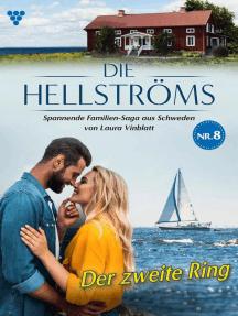 Die Hellströms 8 – Familienroman: Der zweite Ring