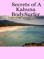 Secrets Of A Kahuna Bodysurfer