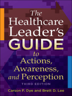 The Healthcare Leader's Guide to Actions, Awareness, and Perception, Third Edition