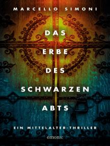 Das Erbe des schwarzen Abts: Historischer Kriminalroman