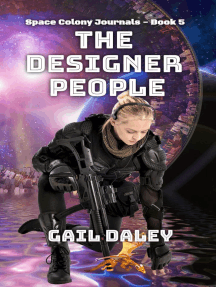 The Designer People: Space Colony Journals, #5