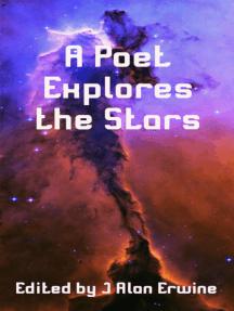 A Poet Explores the Stars