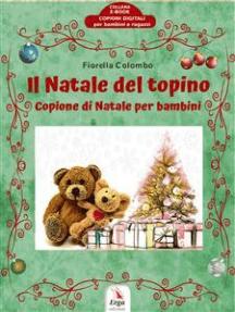 Il Natale del topino: Copione di Natale per bambini