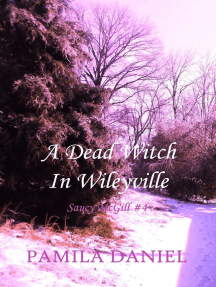 A Dead Witch in Wileyville: Saucy McGill Mysteries, #4