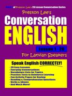 Preston Lee's Conversation English For Latvian Speakers Lesson 1