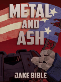 Metal and Ash: The Apex Trilogy, #3