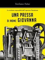 Le inchieste impossibili dell'ispettore Pantaleone - Una pressa di nome Giovanna