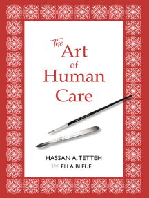 The Art of Human Care