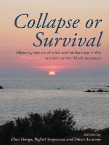 Collapse or Survival: Micro-dynamics of crisis and endurance in the ancient central Mediterranean