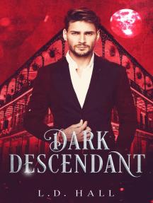 Dark Descendant: Descendants, #3