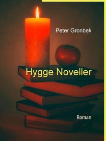 Hygge noveller: Roman