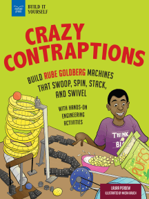 Crazy Contraptions: Build Rube Goldberg Machines that Swoop, Spin, Stack, and Swivel: with Hands-on Engineering Activities