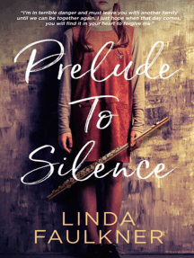 Prelude to Silence