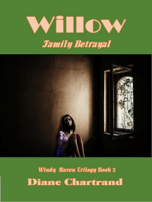Willow: Family Betrayal: Windy Haven Trilogy-Book 2