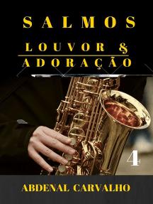 Salmos - Louvor & Adoração - Volume 4