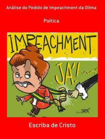 Análise Do Pedido De Impeachment Da Dilma
