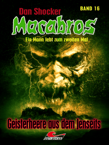 Dan Shocker's Macabros 16: Geisterheere aus dem Jenseits