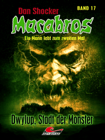 Dan Shocker's Macabros 17: Dwylup, Stadt der Monster