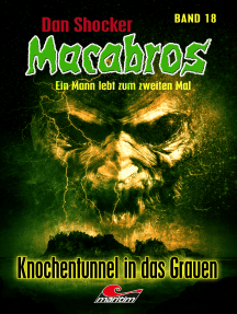 Dan Shocker's Macabros 18: Knochentunnel in das Grauen