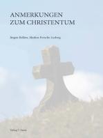 Anmerkungen zum Christentum