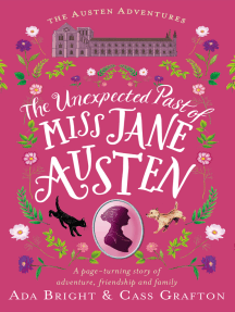 The Unexpected Past of Miss Jane Austen: A page-turning story of adventure, friendship and family