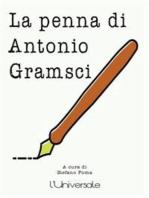 La penna di Antonio Gramsci