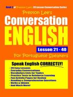 Preston Lee's Conversation English For Portuguese Speakers Lesson 21